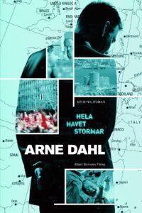Arne Dahl - Hela havet stormar