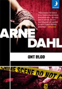 Arne Dahl - Ont blod