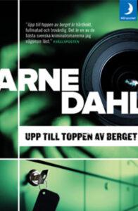 Arne Dahl - Upp till toppen av berget
