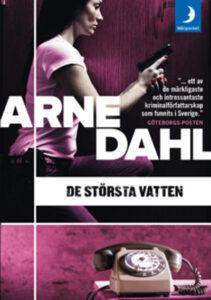 Arne Dahl - De största vatten