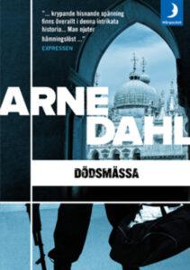 Arne Dahl - Dödsmässa
